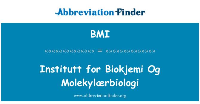 BMI: Institutt for Biokjemi Og Molekylærbiologi