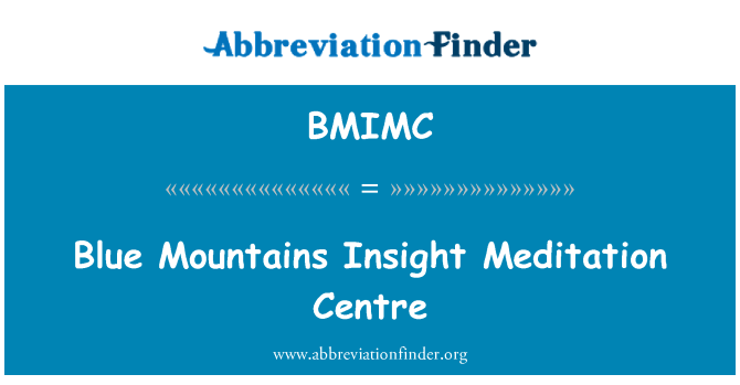 BMIMC: Blue Mountains Insight Meditation Centre