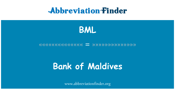 BML: Bank of Maldives
