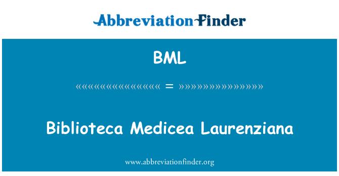 BML: Biblioteca Medicea Laurenziana