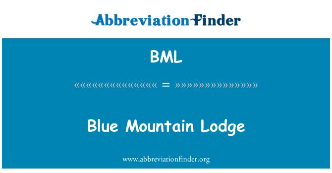 BML: Blue Mountain Lodge