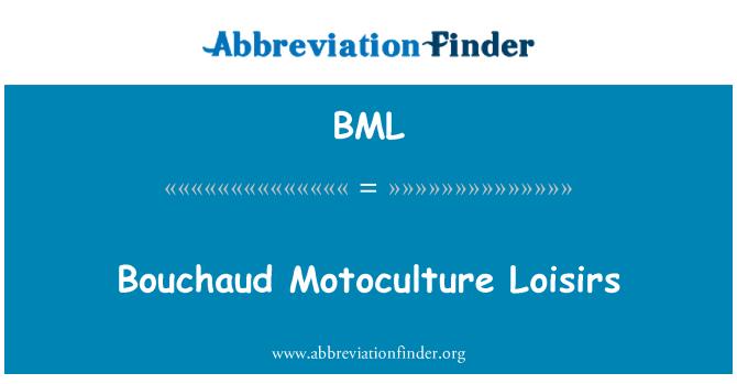 BML: Bouchaud Motoculture Loisirs