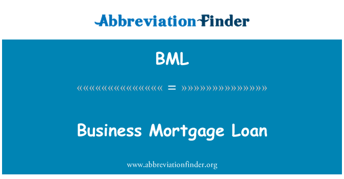BML: Business Mortgage Loan