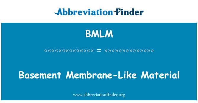 BMLM: Material similar a la membrana basal
