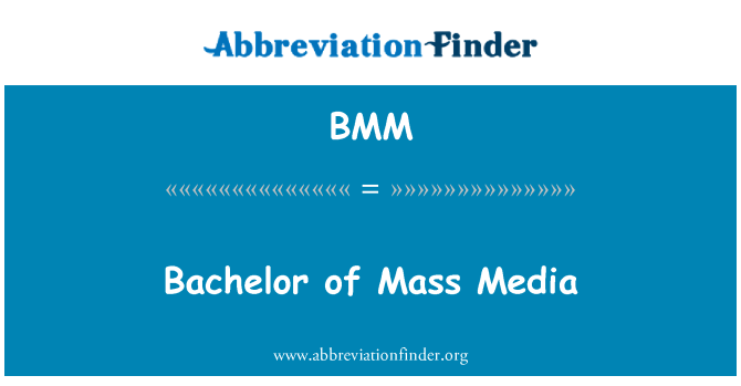 BMM: Bachelor of Mass Media