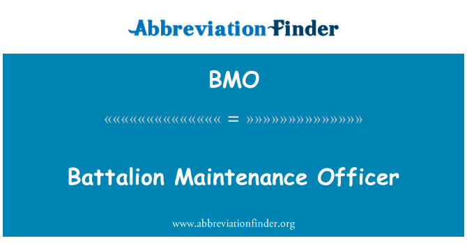 BMO: Battalion Maintenance Officer