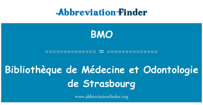 BMO: Bibliothèque de Médecine et Odontologie de Strasbourg