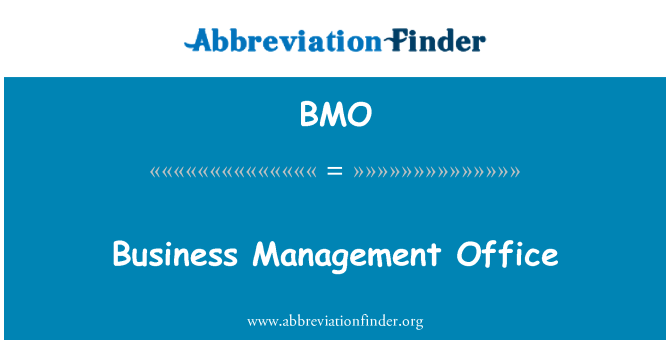 BMO: Business Management Office