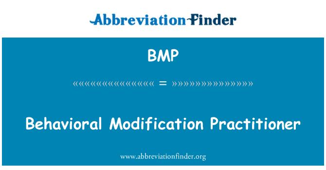 BMP: Behavioral Modification Practitioner