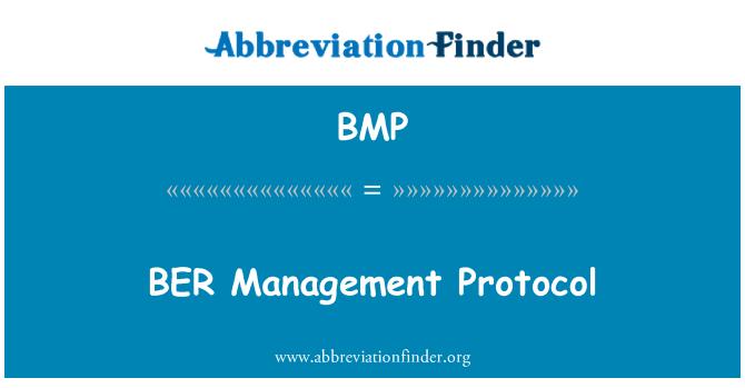 BMP: BER   Management Protocol