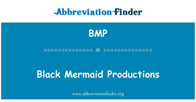 BMP: Black Mermaid Productions