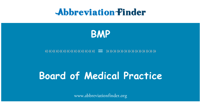 BMP: Board of Medical Practice