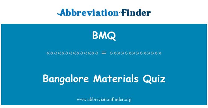 BMQ: Bangalore Materials Quiz