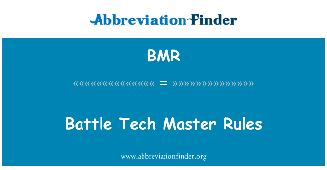 BMR: Battle Tech Master Rules