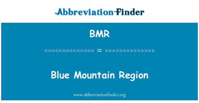 BMR: Blue Mountain Region