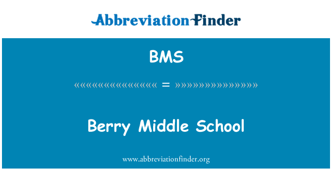BMS: Berry Middle School