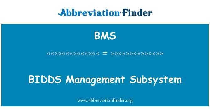 BMS: BIDDS Management Subsystem