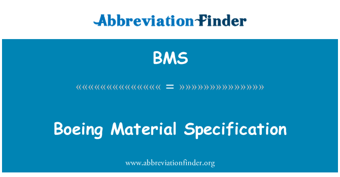 BMS: Boeing Material Specification