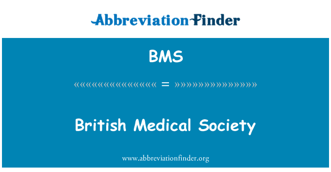 BMS: British Medical Society