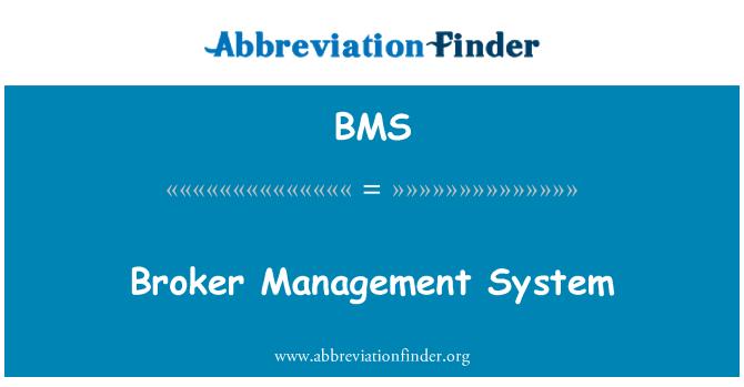 BMS: Broker Management System