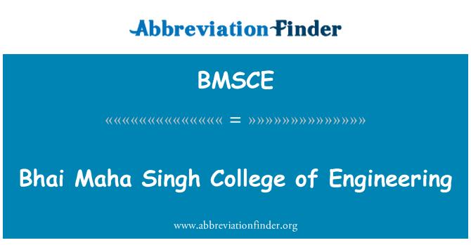 BMSCE: Bhai Maha Singh College of Engineering