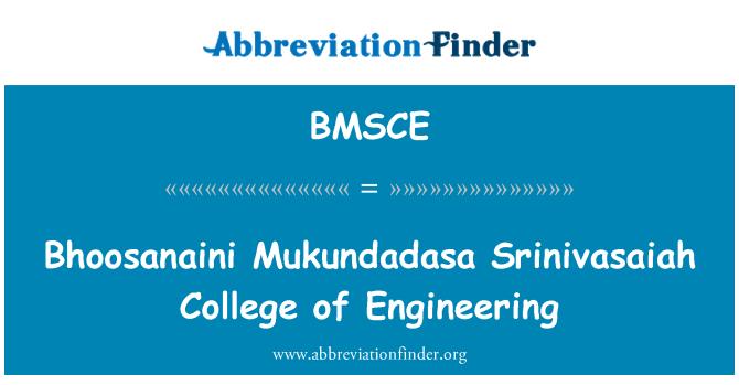 BMSCE: Bhoosanaini Mukundadasa Srinivasaiah College of Engineering