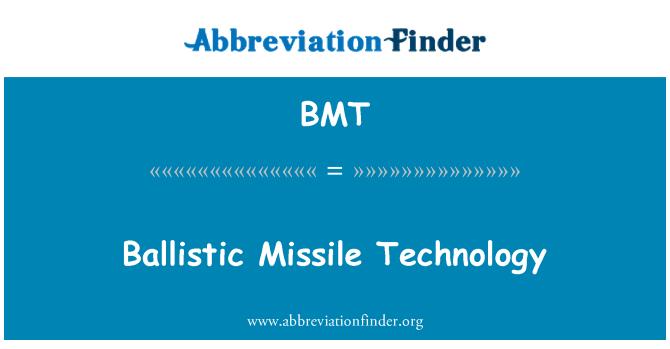BMT: Ballistic Missile Technology