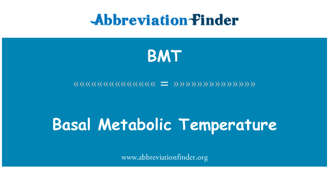 BMT: Basal Metabolic Temperature