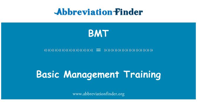 BMT: Basic Management Training