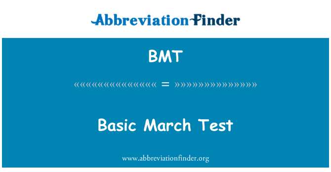 BMT: Basic March Test