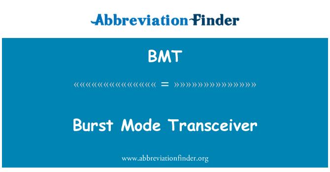 BMT: Burst Mode Transceiver