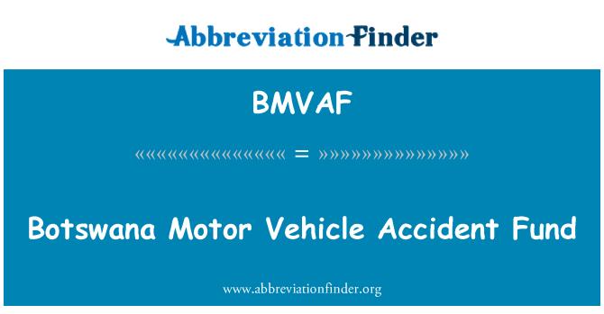BMVAF: 博茨瓦纳机动车辆事故基金