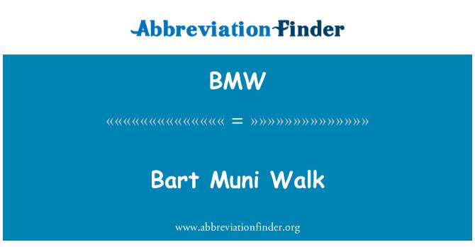 BMW: Bart Muni Walk