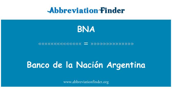 BNA: Banco de la Nación Argentina