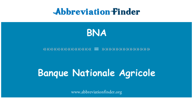 BNA: Banque Nationale Agricole