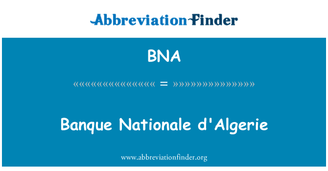 BNA: Banque Nationale d'Algerie