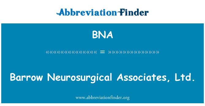 BNA: Barrow Neurosurgical Associates, Ltd.