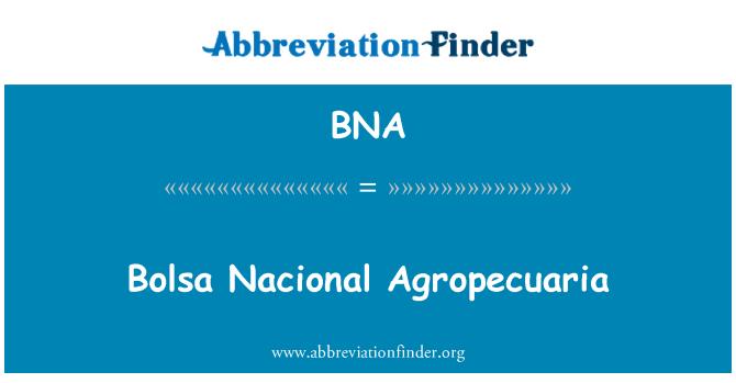 BNA: Bolsa Nacional Agropecuaria