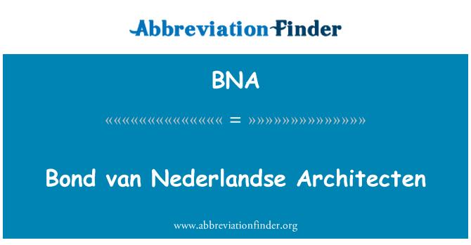 BNA: Bond van Nederlandse Architecten