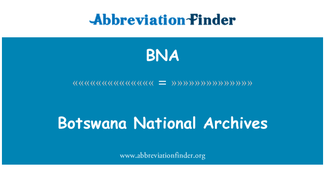 BNA: Botswana National Archives