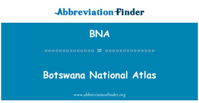 BNA: Botswana National Atlas