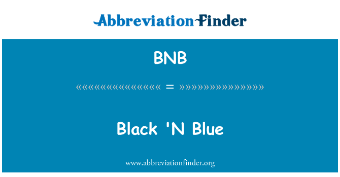 BNB: Black 'N Blue