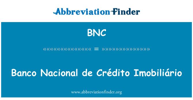 BNC: Banco Nacional de Crédito Imobiliário