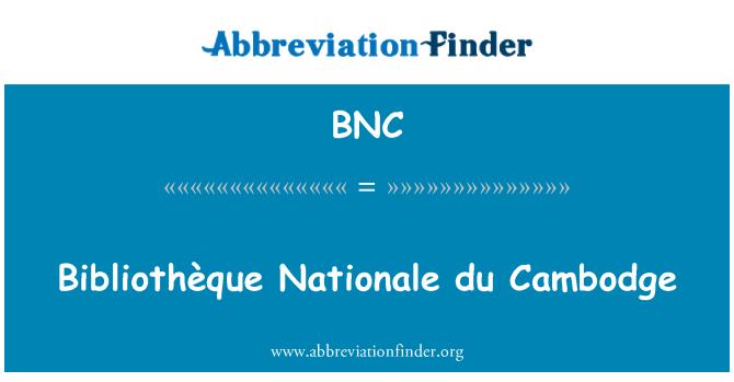 BNC: Bibliothèque Nationale du Cambodge