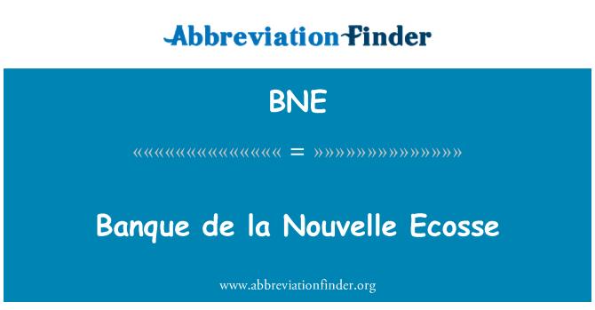 BNE: Banque de la Nouvelle Ecosse