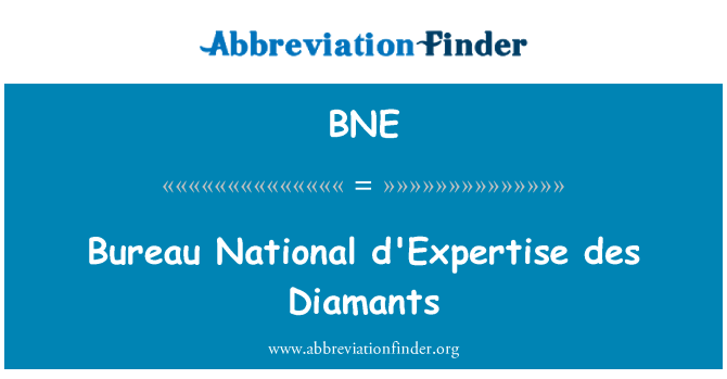 BNE: Bureau National d'Expertise des Diamants