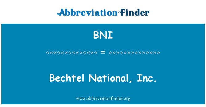 BNI: Bechtel National, Inc.