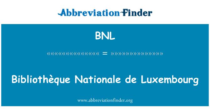 BNL: Bibliothèque Nationale de Luxembourg