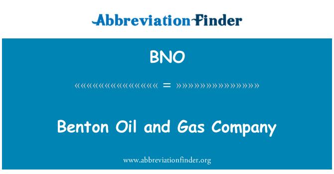 BNO: Benton Oil and Gas Company
