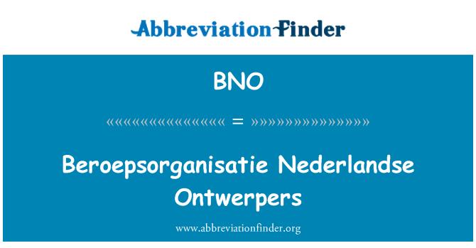 BNO: Beroepsorganisatie Nederlandse Ontwerpers